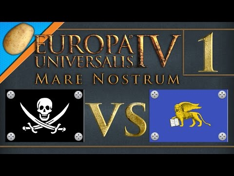 Europa Universalis 4: Mare Nostrum - PART #1 - Pirates vs Merchants