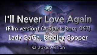 Baixar Lady GaGa,Bradley Cooper-I'll Never Love Again(Film ver.)(Melody)(Karaoke Version)[ZZang KARAOKE]