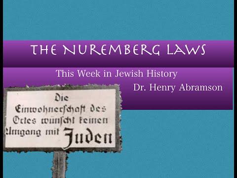 The Nuremberg Laws (This Week in Jewish History) Dr. Henry Abramson