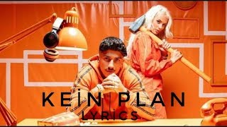 Loredana Feat. Mero - Kein Plan Lyrics (Prod. Macloud & Miksu & Lee)