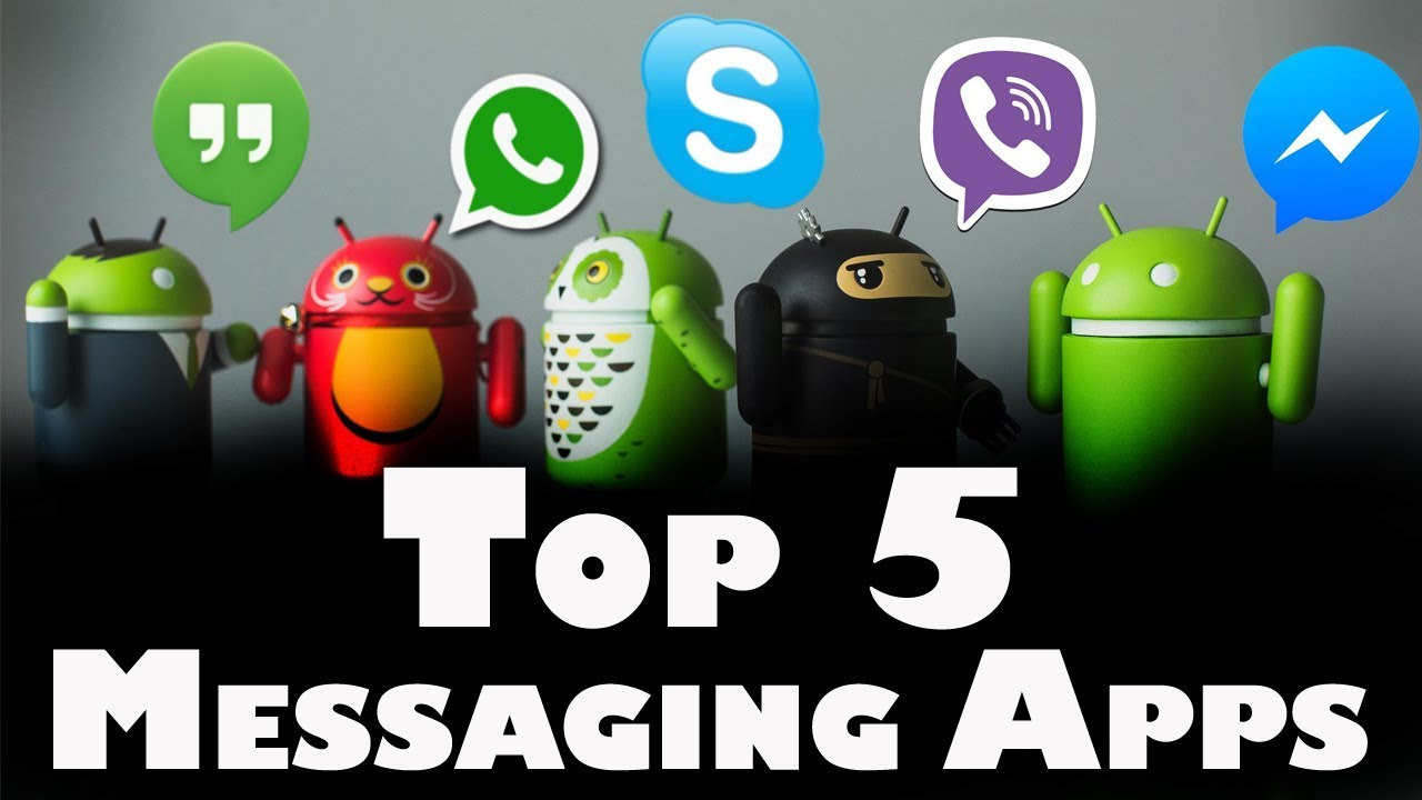 Top 5 Best Messaging Apps For Android & iOS 2018