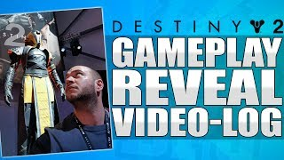 Destiny 2 Gameplay Reveal VLOG - My Visit To L.A To Play Destiny 2!