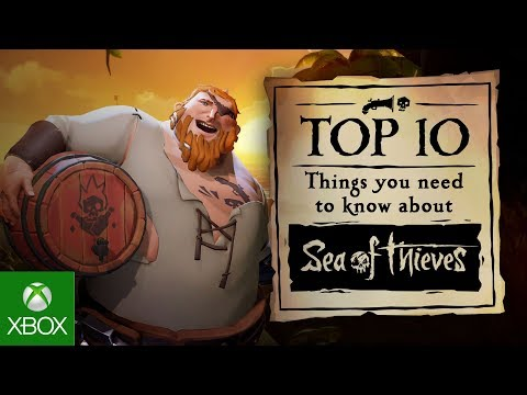 Top 10 Things You Need To Know About Sea of Thieves... So Far