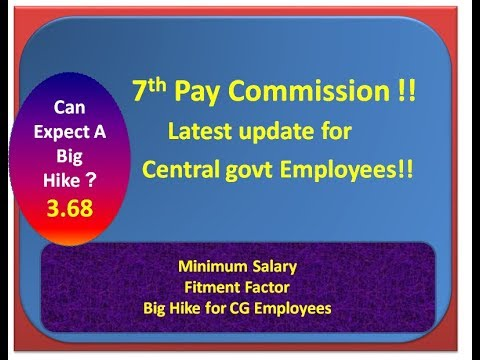 7th Pay Commission !! Pay Hike and Fitment Factor Increase for Central govt Employees!!