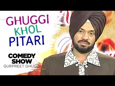 Ghuggi Khol Pitari | Full Punjabi Comedy Show | Gurpreet Ghuggi thumbnail