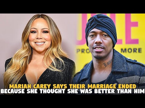 Mariah Carey Says Their Marriage Ended Because She Thought She Was Better Than Him