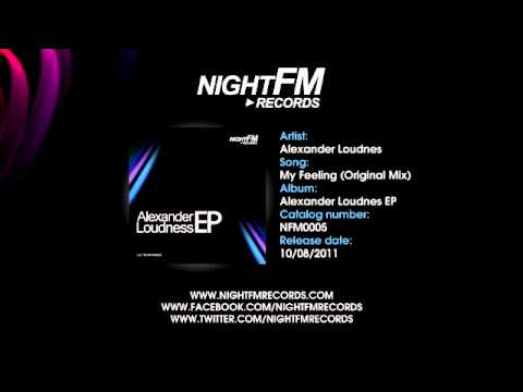 Alexander Loudness - My Feeling (Original Mix)