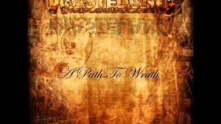The Wasteland Massacre - Wasteland (A Path To Wrath) 2012