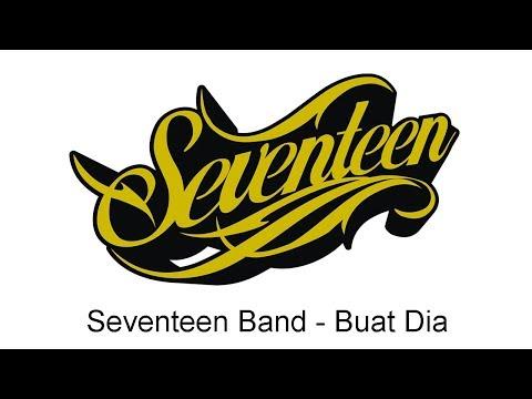 Seventeen - Buat Dia