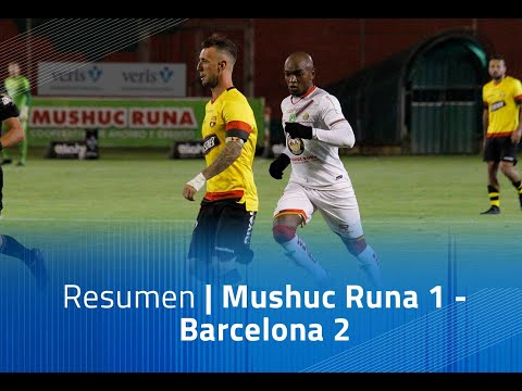 Mushuc Runa Barcelona SC Goals And Highlights