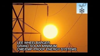 grand-solar-minimum-cmes-sol-ark-for-energy-independence-w-lee-wheelbarger