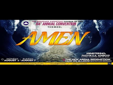 DAY 3 EVENING SESSION - PLENARY SESSION 2 - RCCG 64TH ANNUAL CONVENTION 2016 - AMEN