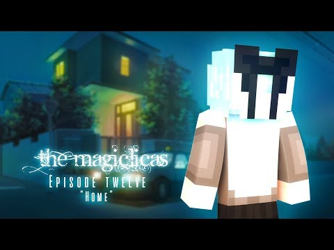 Home | The Magiclicas 🔮 Episode 12 || Minecraft Roleplay