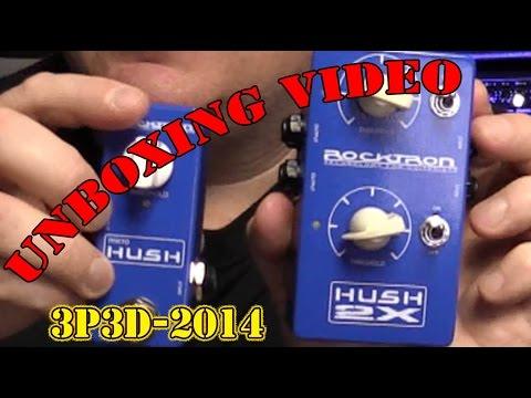 UNBOXING! Micro HUSH & HUSH 2X : 3P3D'14