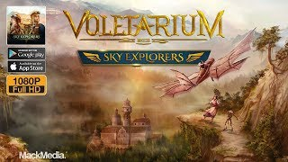 Voletarium: Sky Explorers Gameplay Android / iOS 1080p