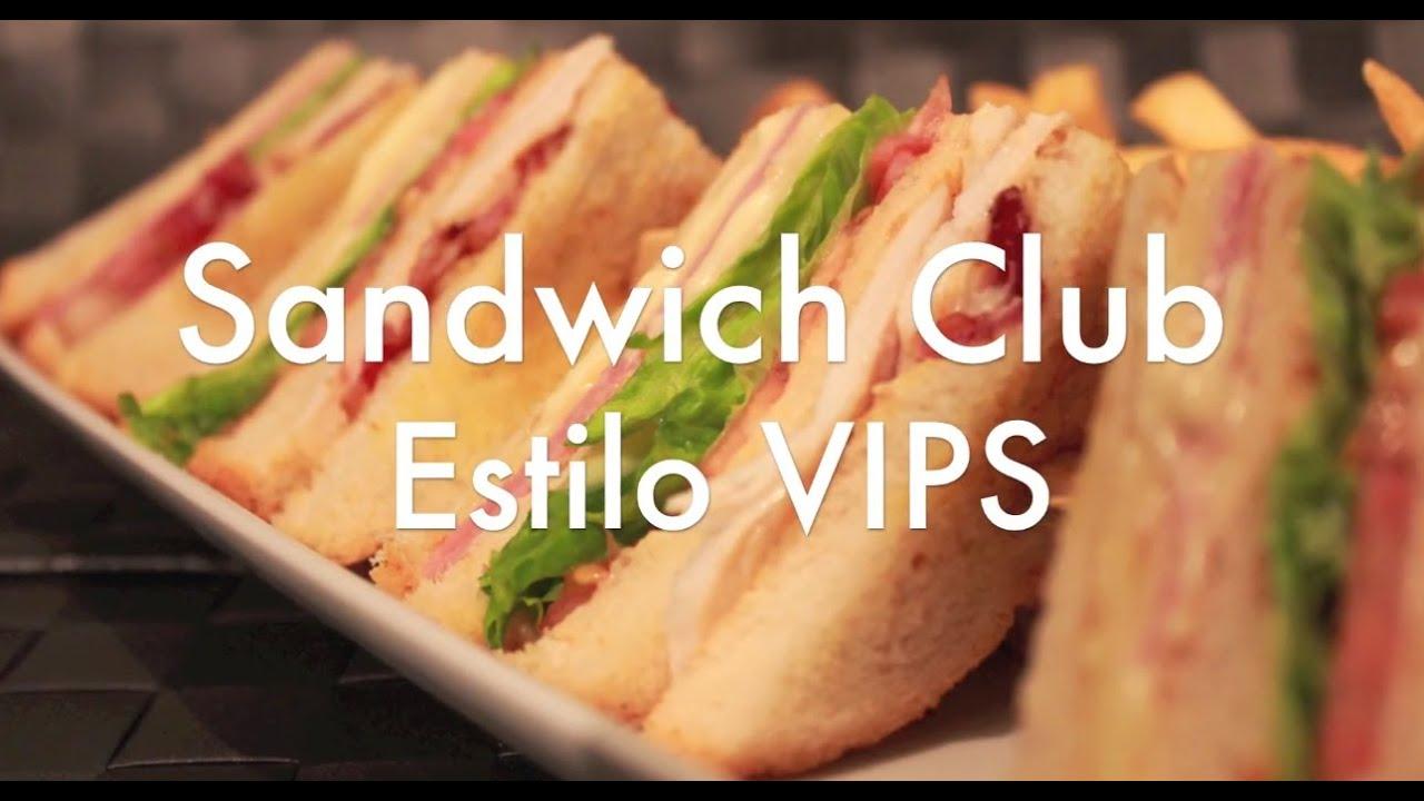 Sandwich Club estilo VIPS  CON POLLO   Recetas de