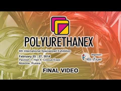 6th Polyurethanex - 2014 Exhibition: Final Video
