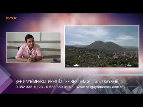 ŞEF GAYRİMENKUL PRESTİJ LİFE RESİDENCE - KAYSERİ TALAS
