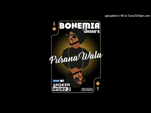 Purana Wala Bohemia full audio song