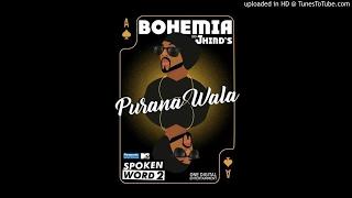 Purana Wala Bohemia full audio song