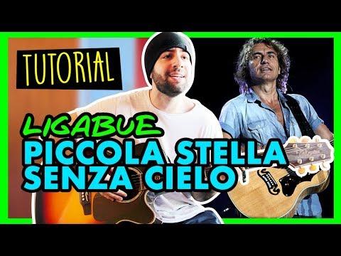 TESTO e ACCORDI Canzoni Italiane - PICCOLA STELLA SENZA CIELO - Ligabue - Tutorial Chitarra Acustica