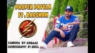 bollywood#dance#dancechoreographyProper Patola Dance  | Badshah  | (ABDUL )Choreography