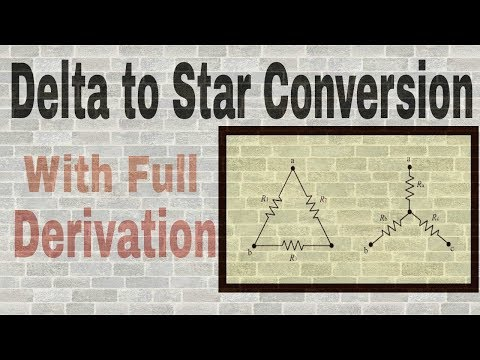 Delta To Star Conversion with full explanation