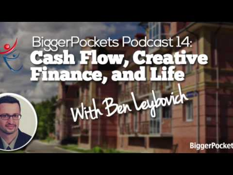 Cash Flow, Creative Finance, and Life with Ben Leybovich | BP Podcast 14