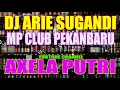 DJ ARIE SUGANDI MP CLUB PEKANBARU 4 NOVEMBER 2017 HALILINTAR SQUAD GASS POLL PART1!!