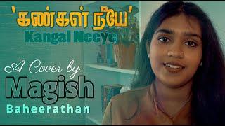 Tamil Movie Muppozhudhum Un Karpanaigal song Kangal Neeye - Cover song by Magisha