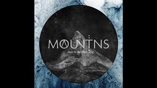 "MOUNTAINS ""Dust In The Glare"" (New Full Album) 2017"
