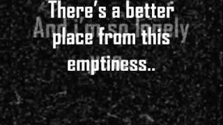 I feel so lonely emptyness tune mere jaana(Unknown)Lyrics.