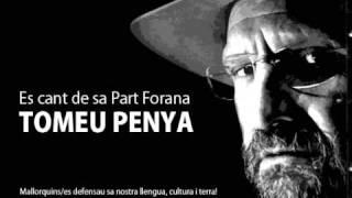 Tomeu Penya - Es cant de sa part forana