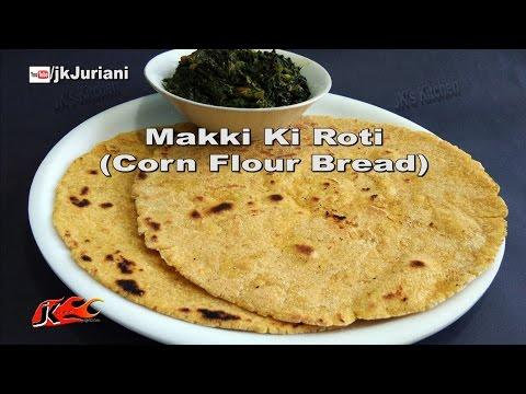 Makki Ki Roti Recipe | Rural Punjabi cuisine | Winter Special Recipes | JK's Kitchen 058