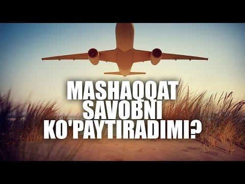 Mashaqqat savobni ko'paytiradimi? | Shayx Sodiq Samarqandiy