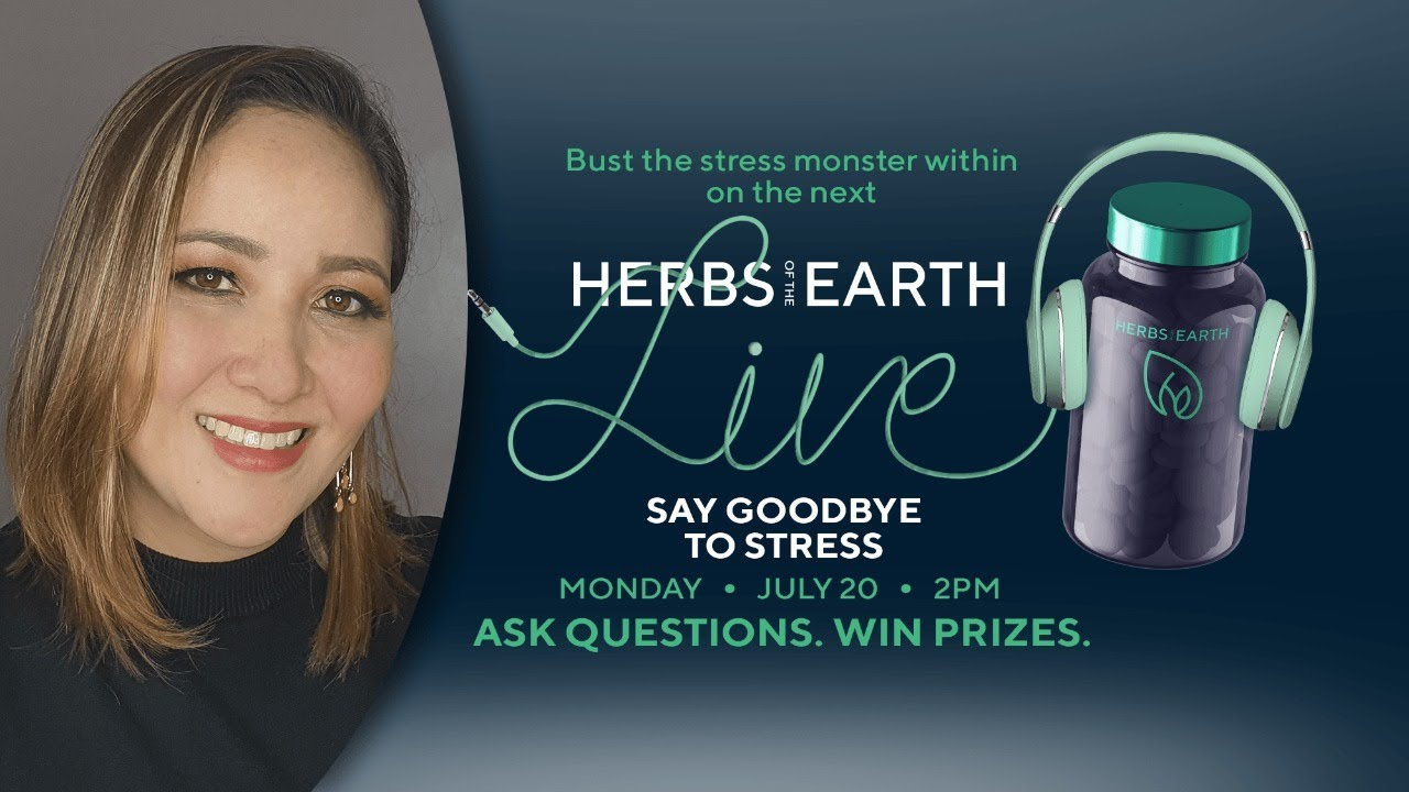 Say Goodbye To Stress! Tips and Hacks from Herbs of the Earth