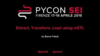 Extract, Transform, Load using mETL by Bence Faludi