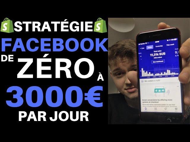 De 0€ à 3000€ par jour avec Facebook sur Shopify ? | Formation Dropshipping