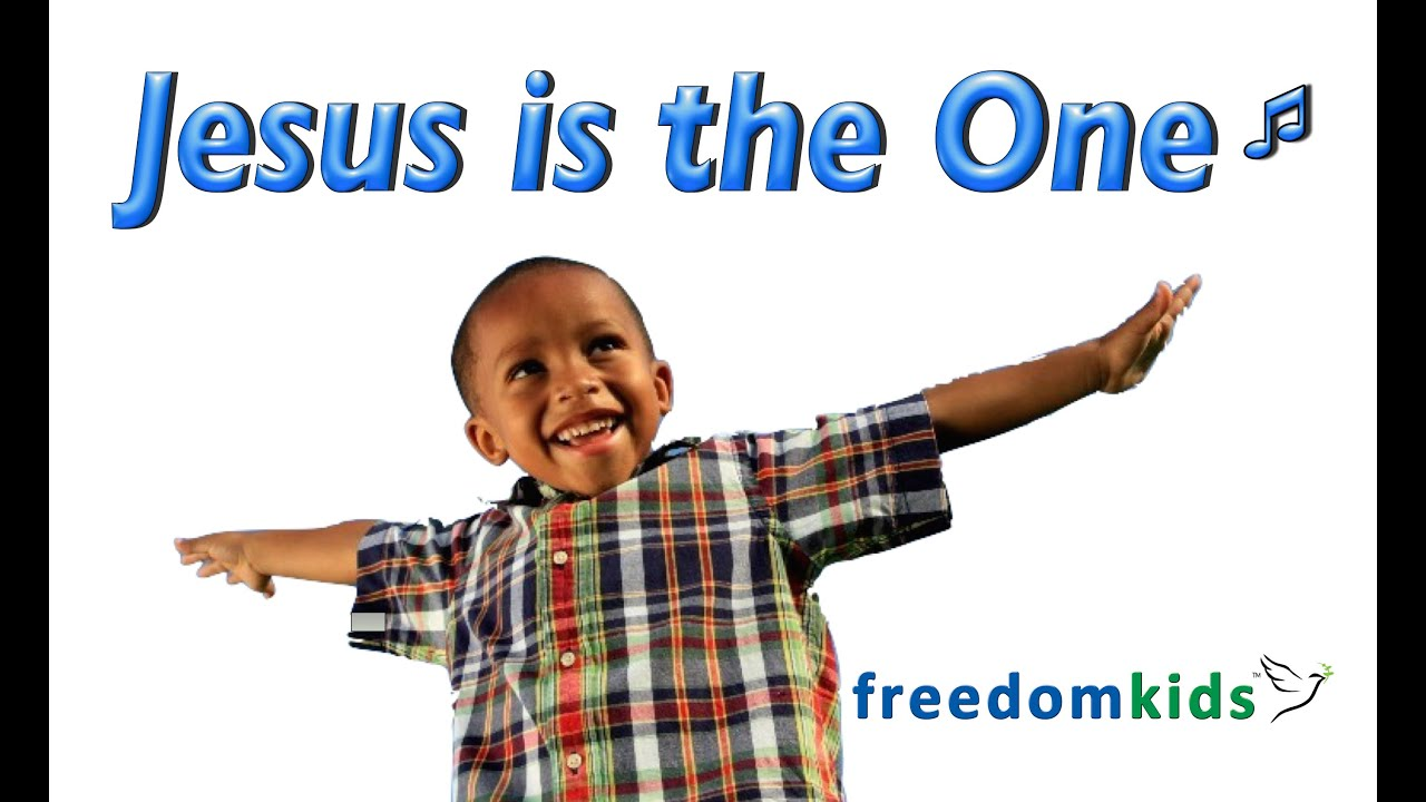Kids Worship Songs - Jesus is the One | Freedom Kids