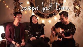 Download Sampai Jadi Debu - Banda Neira ( Cover ) | Alya Nur Zurayya ft. Reza Mp3
