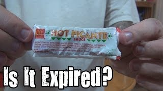 Is It Expired? - 23 Year Old McDonald's Hot Picante Sauce