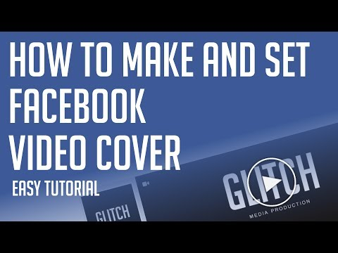 How To Make Facebook Video Cover - Add Facebook Cover Video