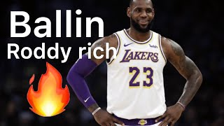 LeBron James Mix ~ Ballin ft. Roddy Rich