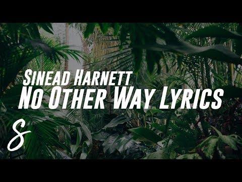 Sinead Harnett - No Other Way (Lyrics / Lyric Video)