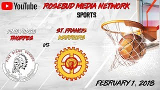 St. Francis Warriors vs Pine Ridge Thorpes (Boys)