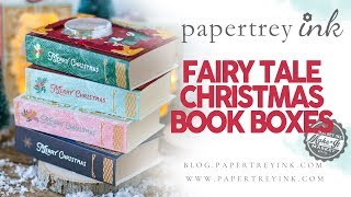 Make It Market Fairy Tale Christmas Project Ideas:  Book Boxes