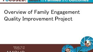 Rolling Up Our Sleeves: How to Plan and Implement QI Activities Focused on Family Engagement