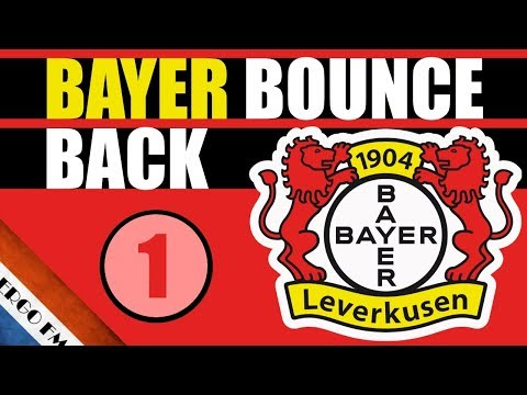 FM18 - #1 WE BEGIN! - BAYER BOUNCE BACK - Football Manager 2