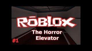 Roblox Gp #2-The Horror Elevator