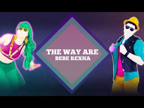 Just Dance 2018/ The Way I Are (Dance With Somebody) By Bebe Rexha (Fanmade Mashup.)